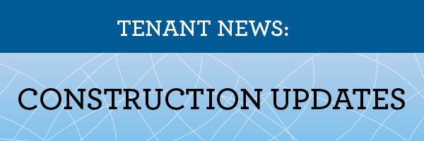 Banner saying Tenant News Construction Updates